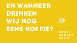 OFFLINE_En wanneer drinken wij nog eens koffie_versie geel?