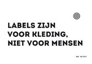 Labels zijn voor kleding, niet voor mensen